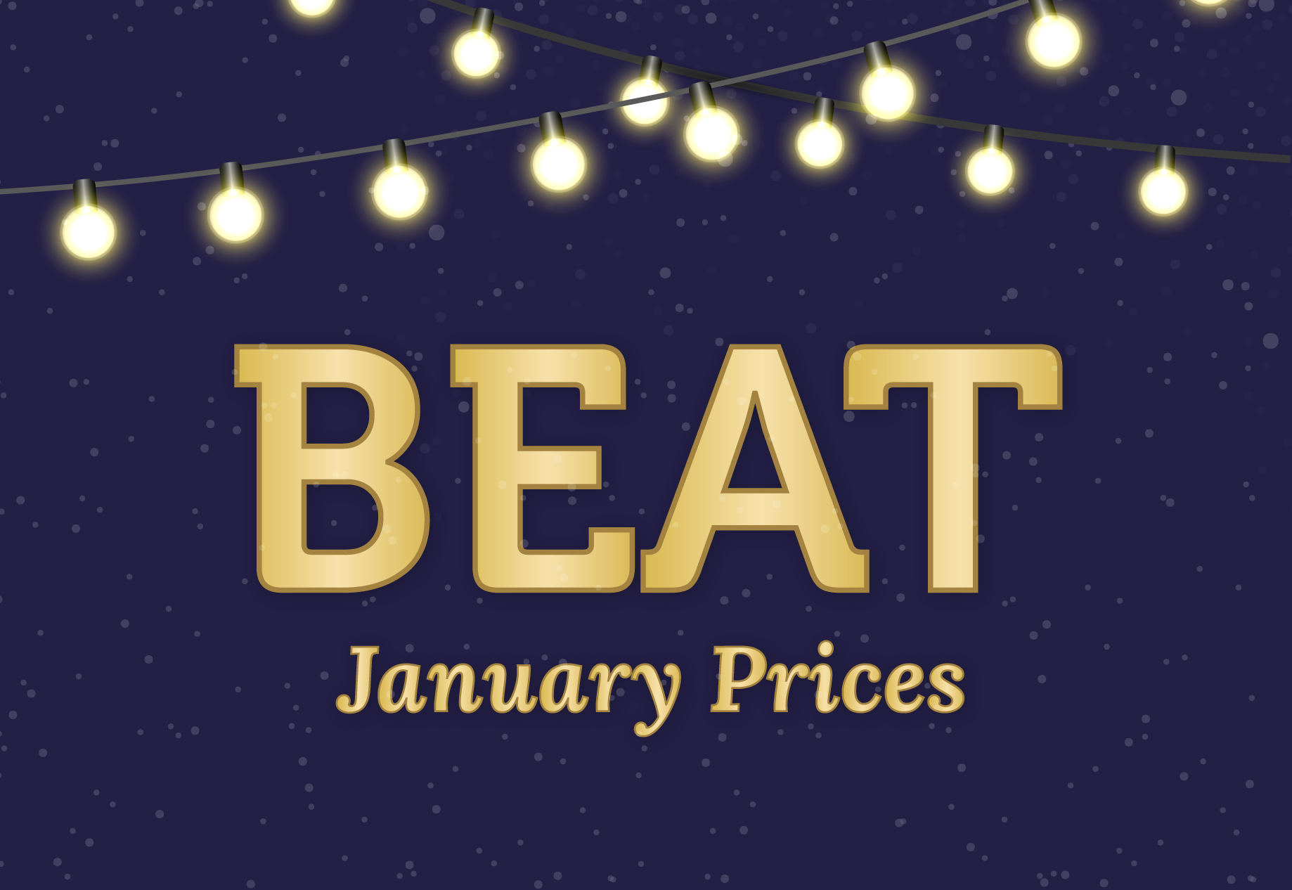 Beat January Prices